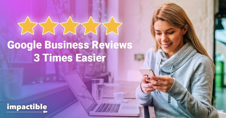 Google Business Reviews 3x Easier
